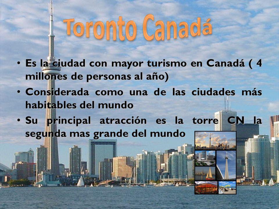 Es la ciudad con mayor turismo en Canadá ( 4 millones de personas al año)