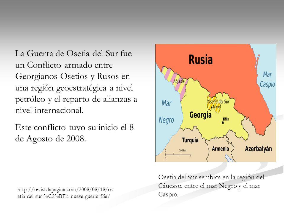 Este conflicto tuvo su inicio el 8 de Agosto de 2008.