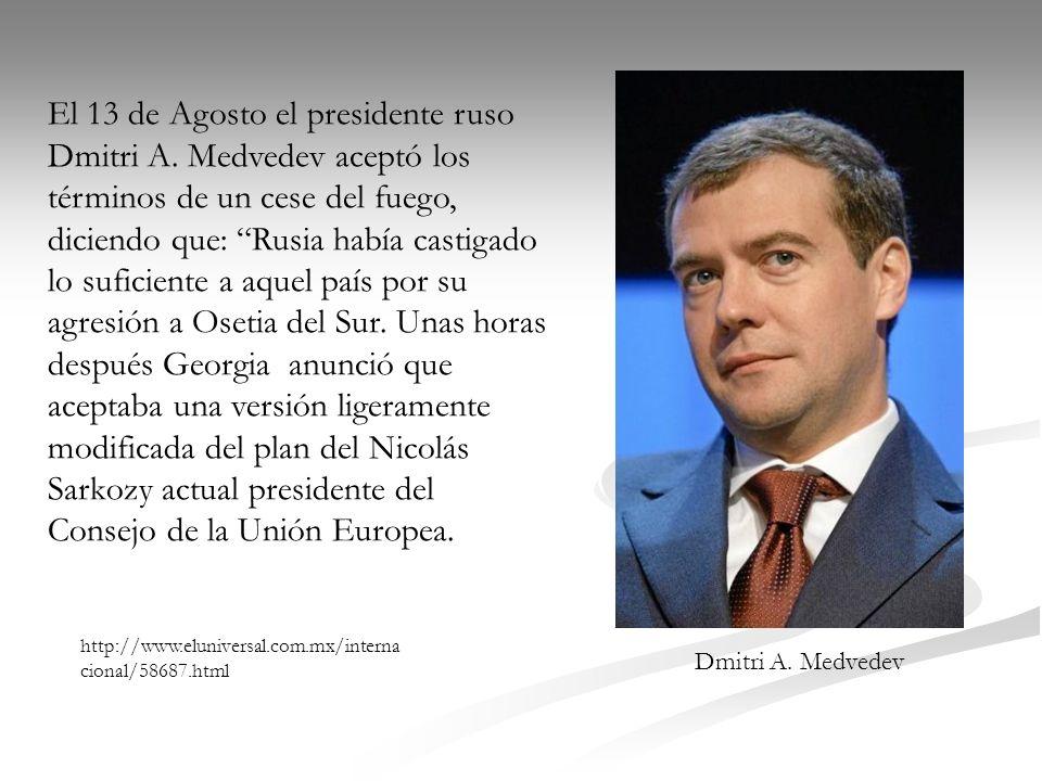 El 13 de Agosto el presidente ruso Dmitri A
