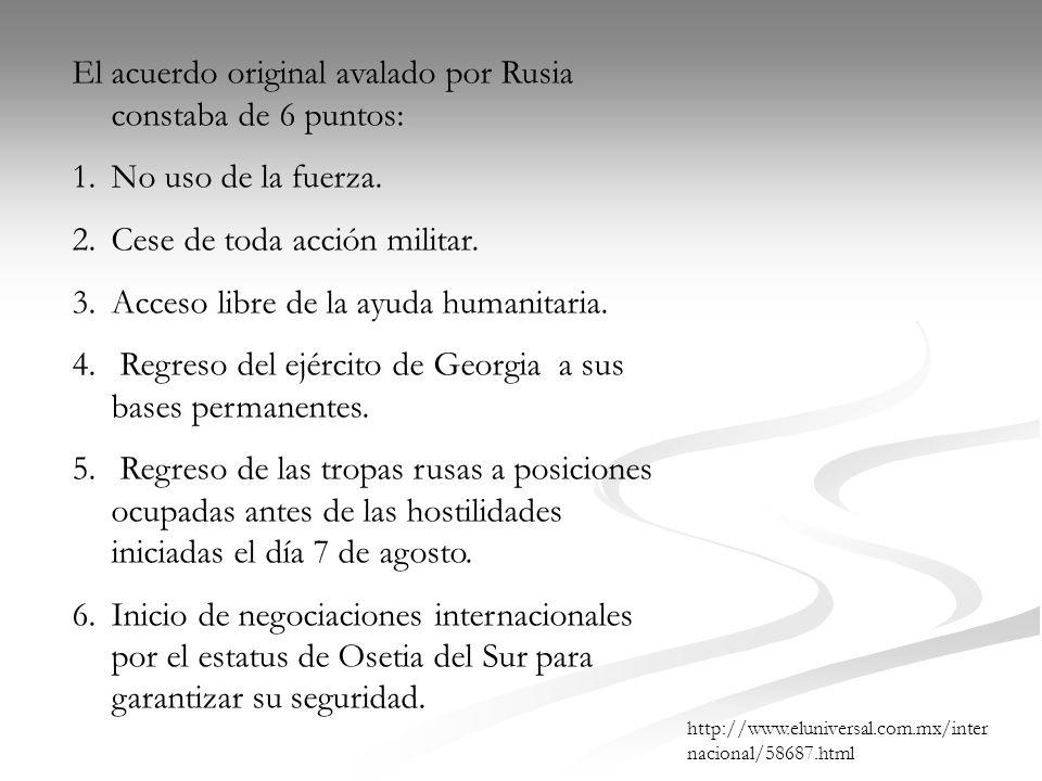 El acuerdo original avalado por Rusia constaba de 6 puntos: