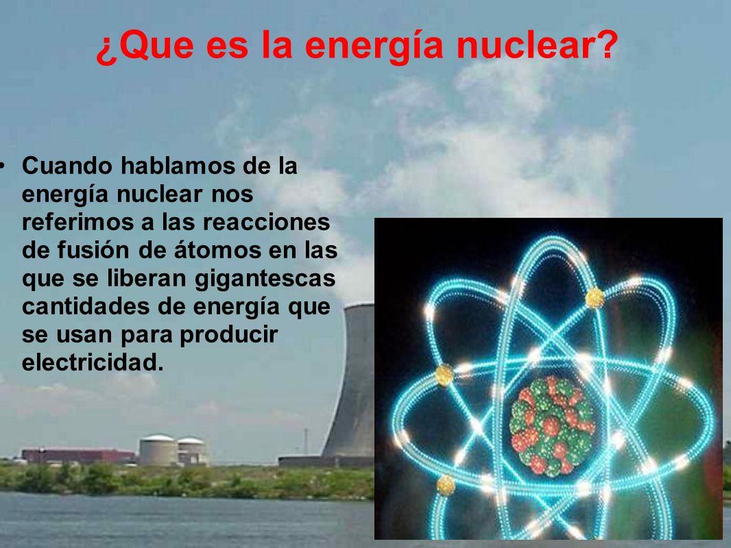 ¿Que es la energía nuclear