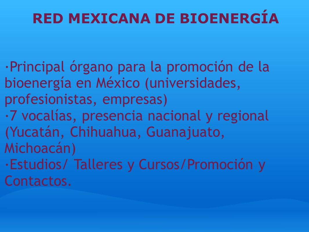 RED MEXICANA DE BIOENERGÍA