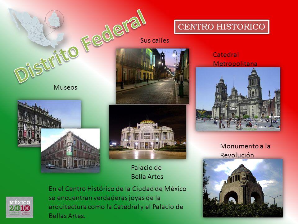 Distrito Federal CENTRO HISTORICO Sus calles Catedral Metropolitana