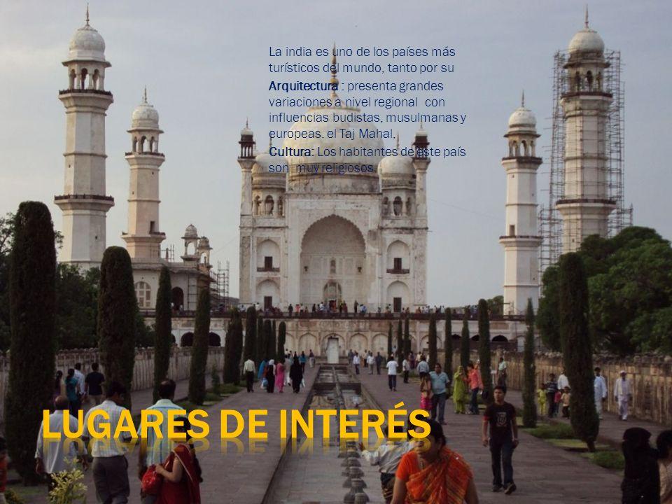 La india es uno de los países más turísticos del mundo, tanto por su