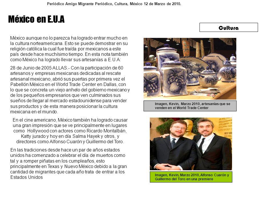 Periódico Amigo Migrante Periódico, Cultura, México 12 de Marzo de 2010.