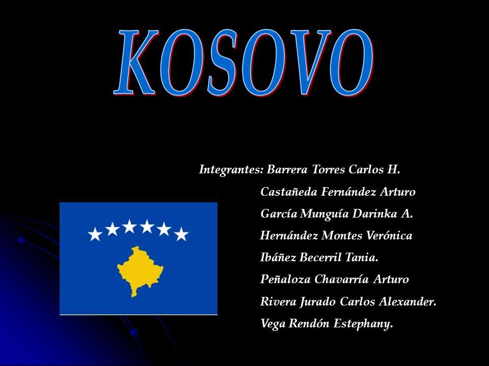 KOSOVO Integrantes: Barrera Torres Carlos H.