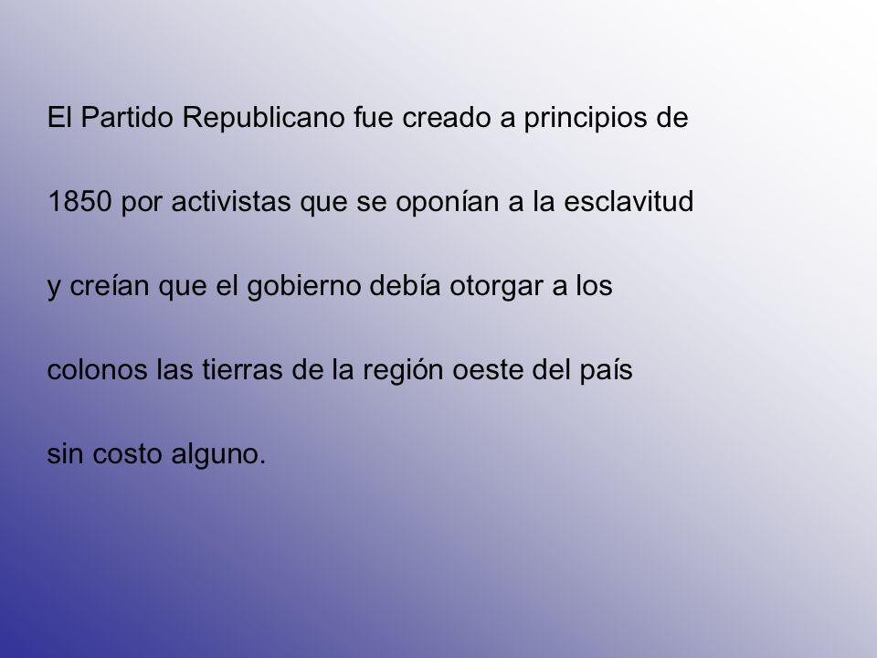 El Partido Republicano fue creado a principios de