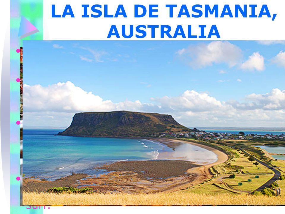 LA ISLA DE TASMANIA, AUSTRALIA