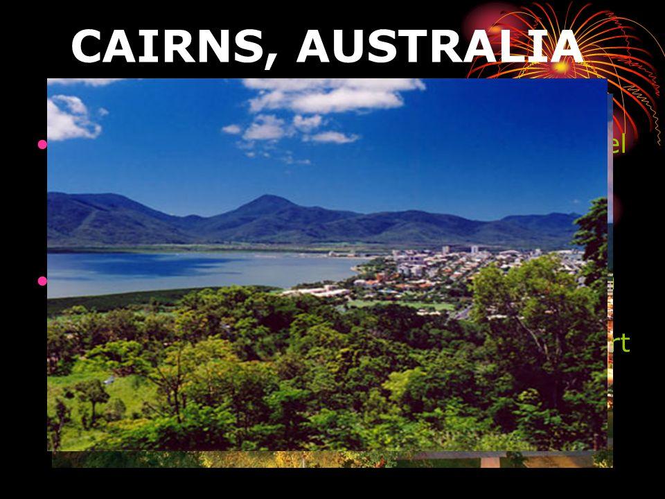 CAIRNS, AUSTRALIA Cairns es una ciudad turística ubicada en el noreste de Australia, en el estado de Queensland.
