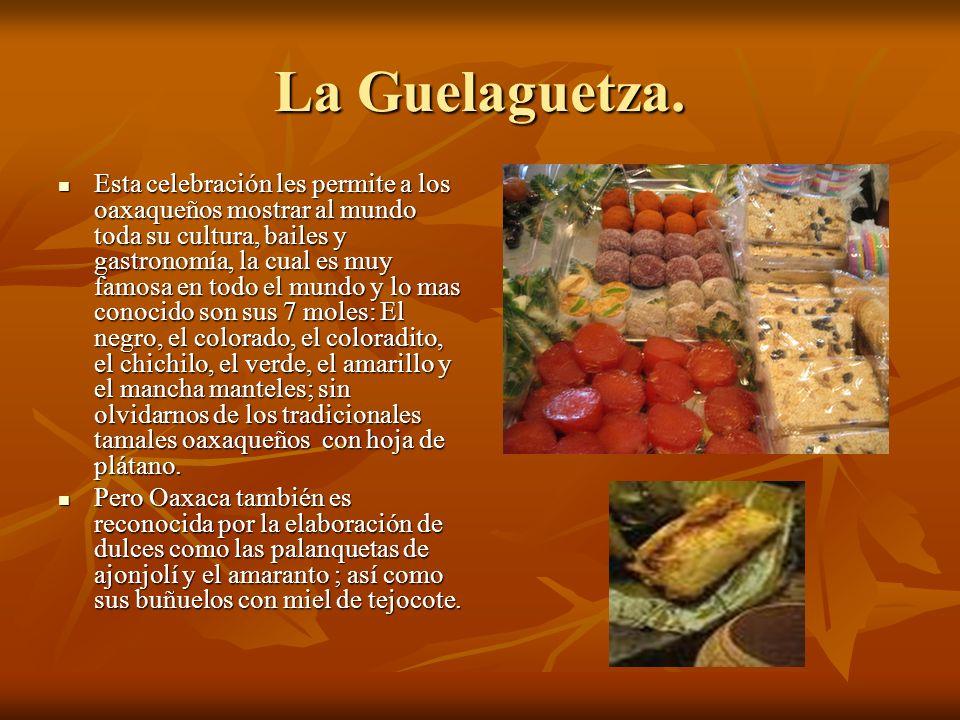 La Guelaguetza.