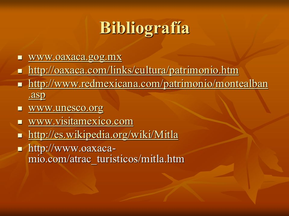 Bibliografía www.oaxaca.gog.mx