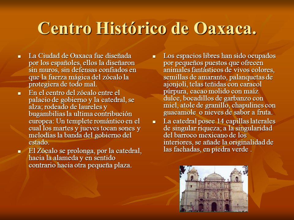 Centro Histórico de Oaxaca.