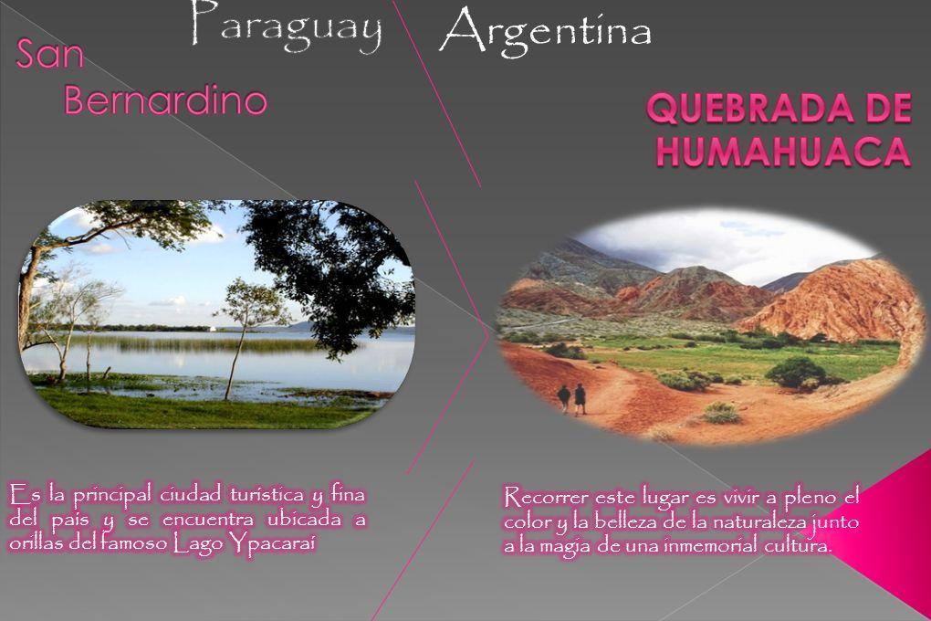 Paraguay Argentina San Bernardino Quebrada de Humahuaca