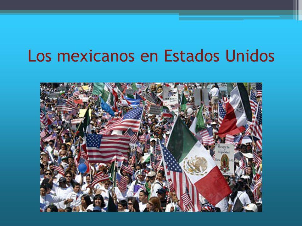 Los mexicanos en Estados Unidos