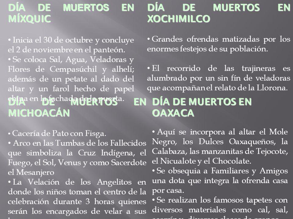 DÍA DE MUERTOS EN MÍXQUIC DÍA DE MUERTOS EN XOCHIMILCO