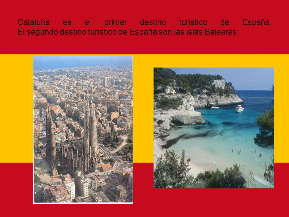 Cataluña es el primer destino turístico de España