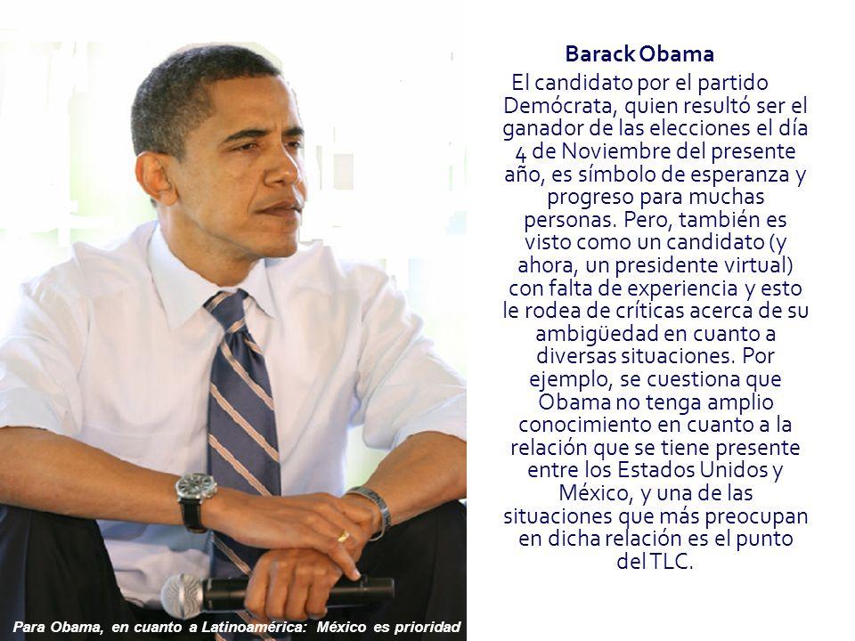 Para Obama, en cuanto a Latinoamérica: México es prioridad