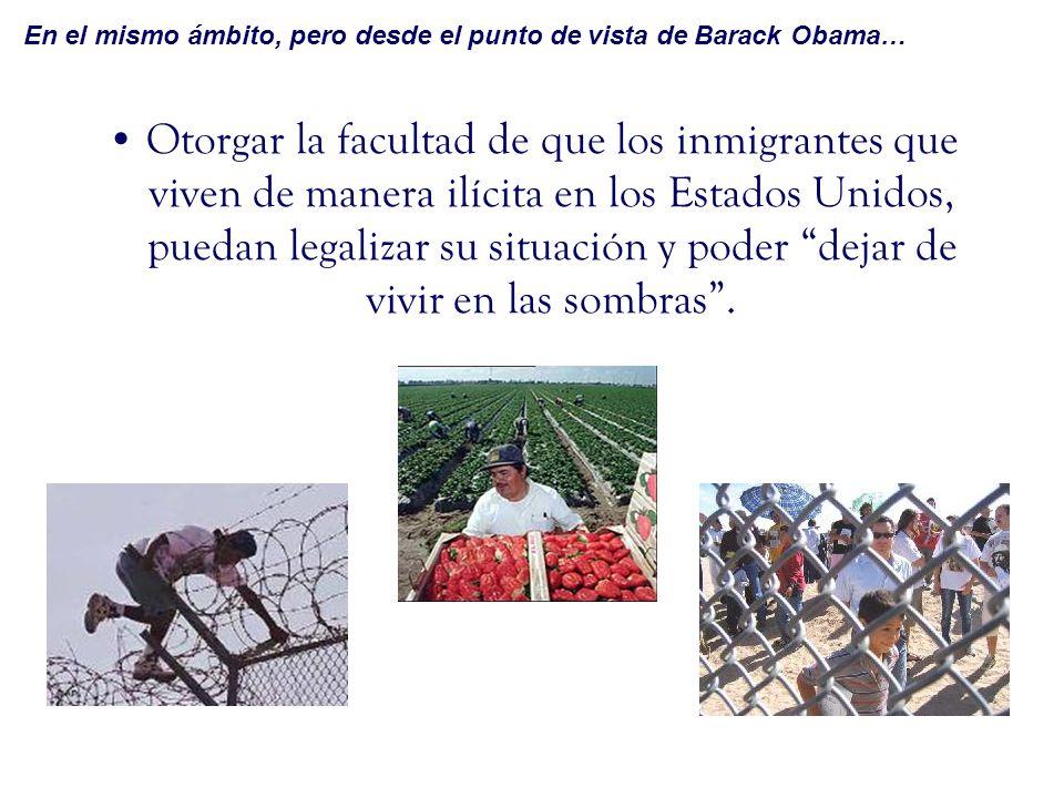 En el mismo ámbito, pero desde el punto de vista de Barack Obama…