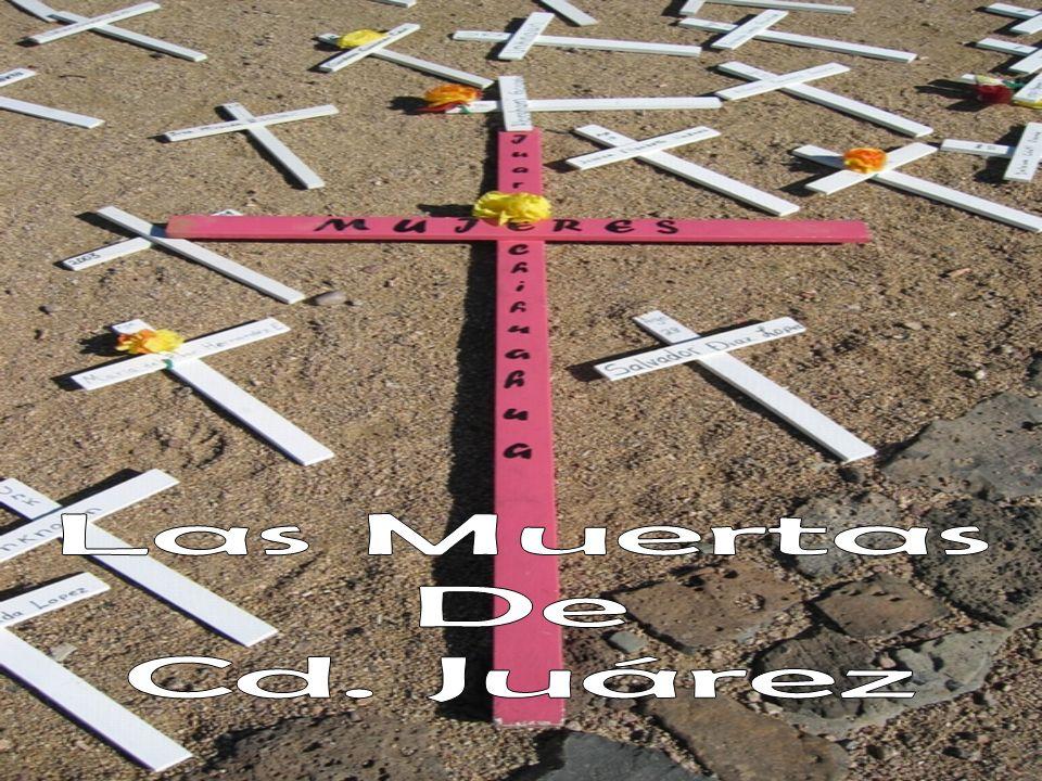 Las Muertas De Cd. Juárez