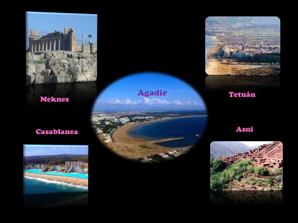Agadir Tetuán Meknes Asni Casablanca