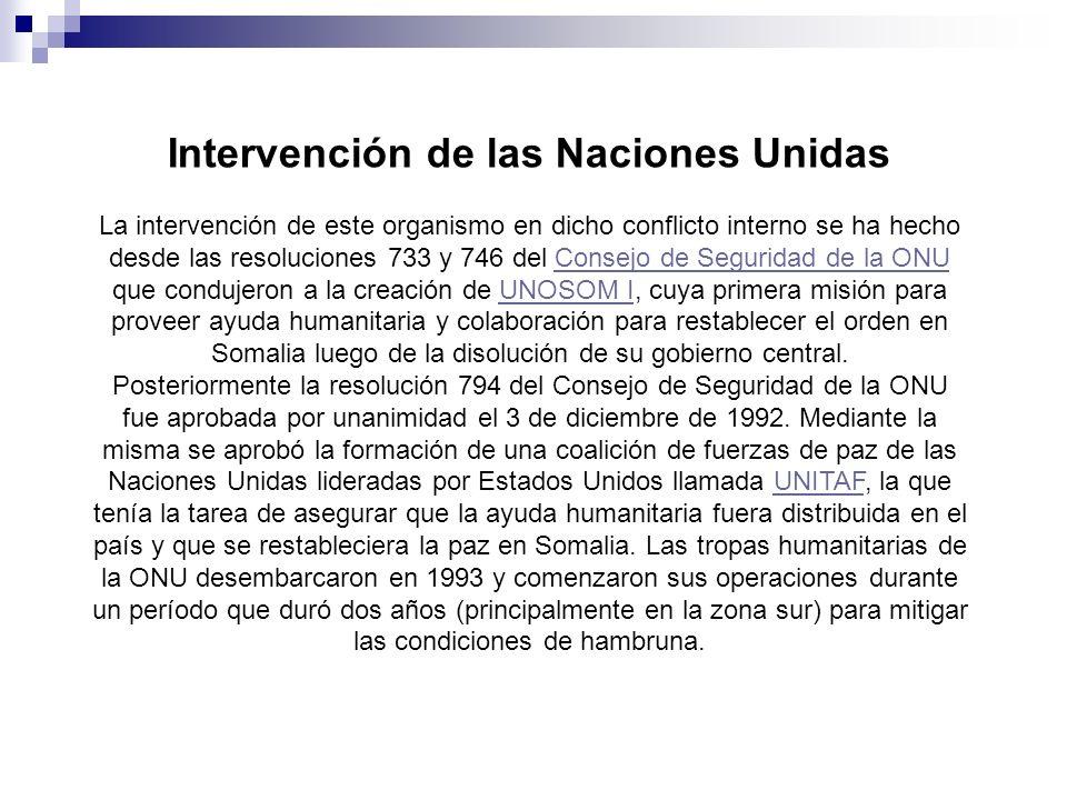 Intervención de las Naciones Unidas