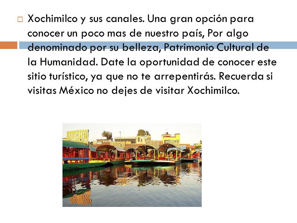 Xochimilco y sus canales