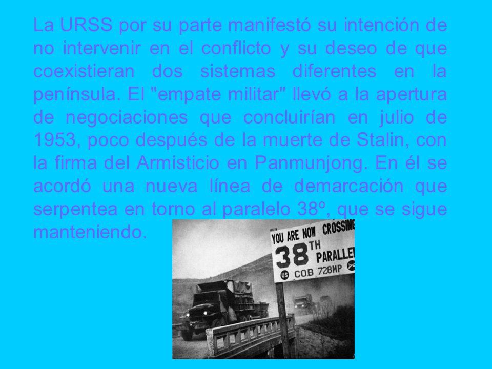 La URSS por su parte manifestó su intención de no intervenir en el conflicto y su deseo de que coexistieran dos sistemas diferentes en la península.