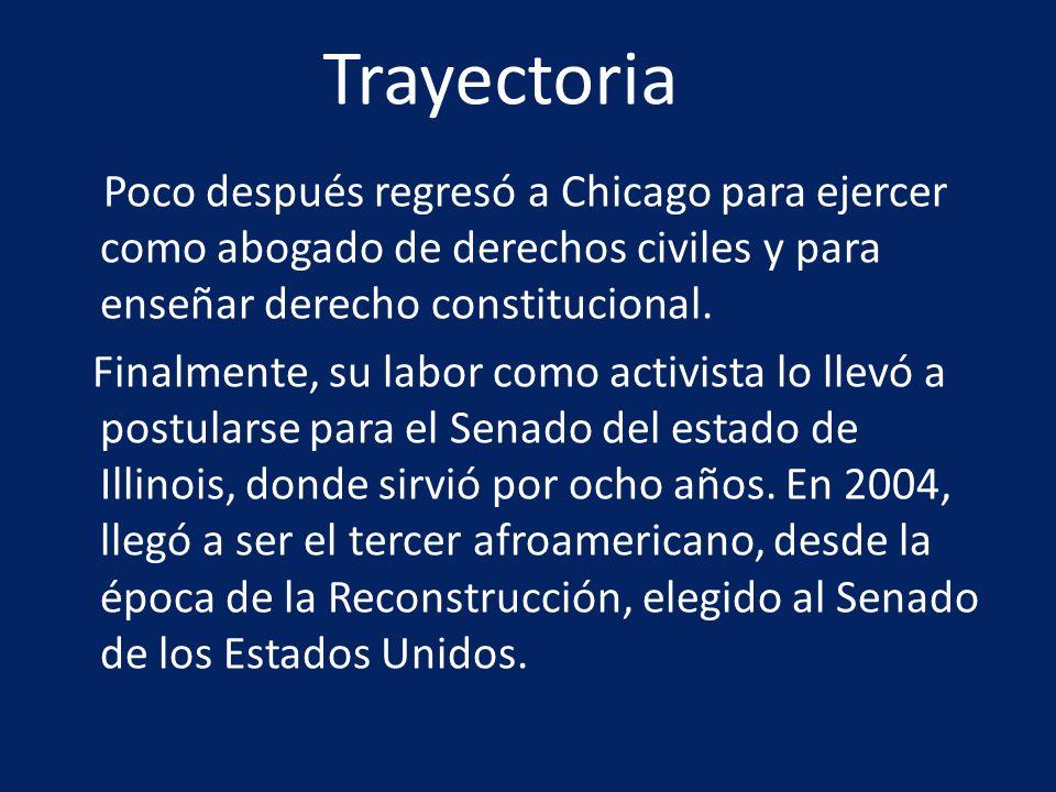 Trayectoria Poco después regresó a Chicago para ejercer como abogado de derechos civiles y para enseñar derecho constitucional.