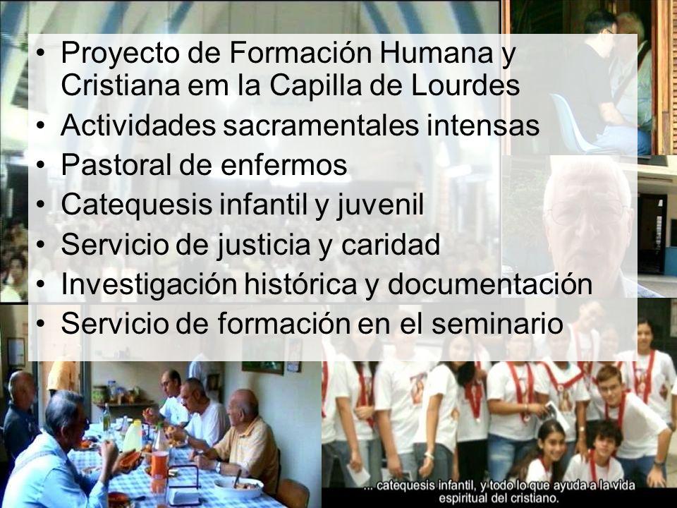 Proyecto de Formación Humana y Cristiana em la Capilla de Lourdes