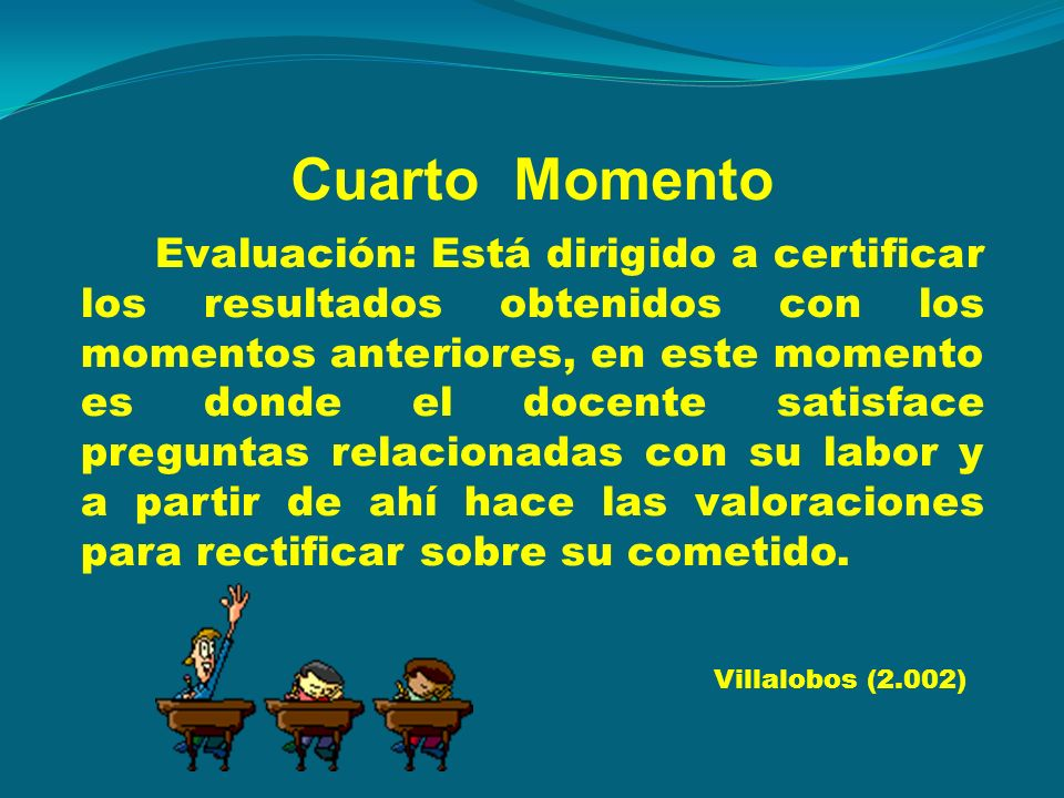 Cuarto Momento