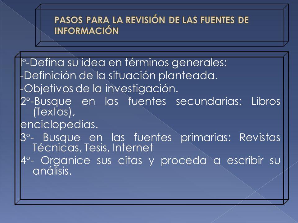 PASOS PARA LA REVISIÓN DE LAS FUENTES DE INFORMACIÓN