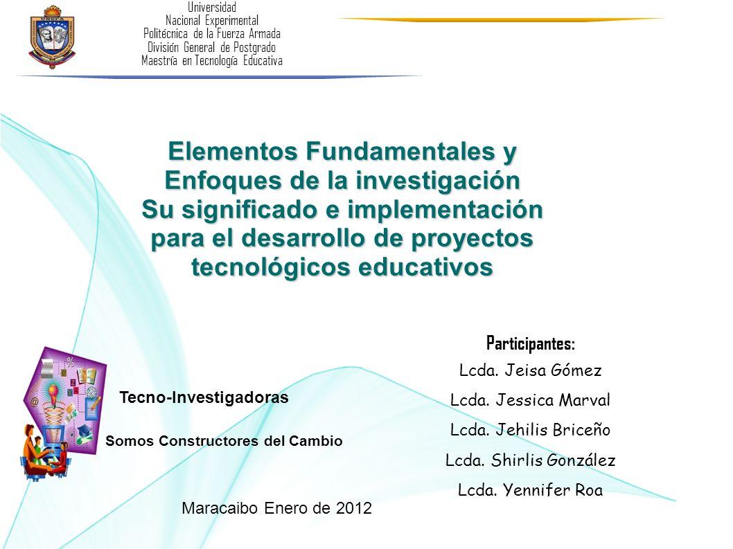 Elementos Fundamentales y Enfoques de la investigación