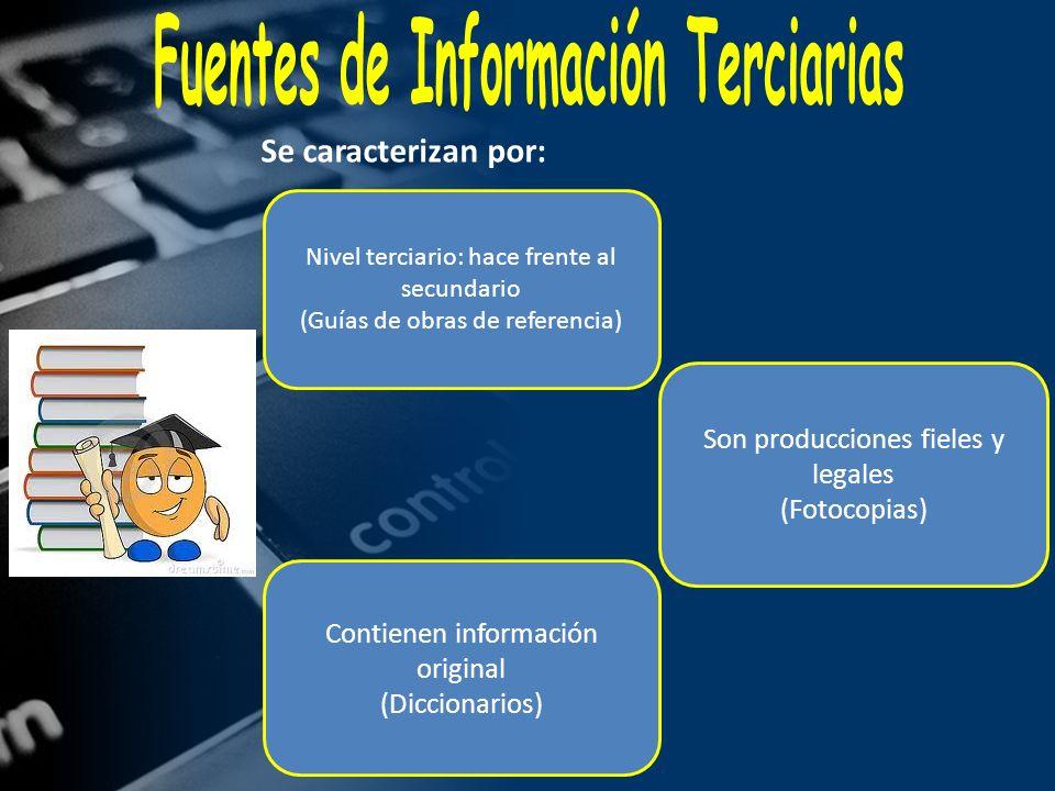 Fuentes de Información Terciarias