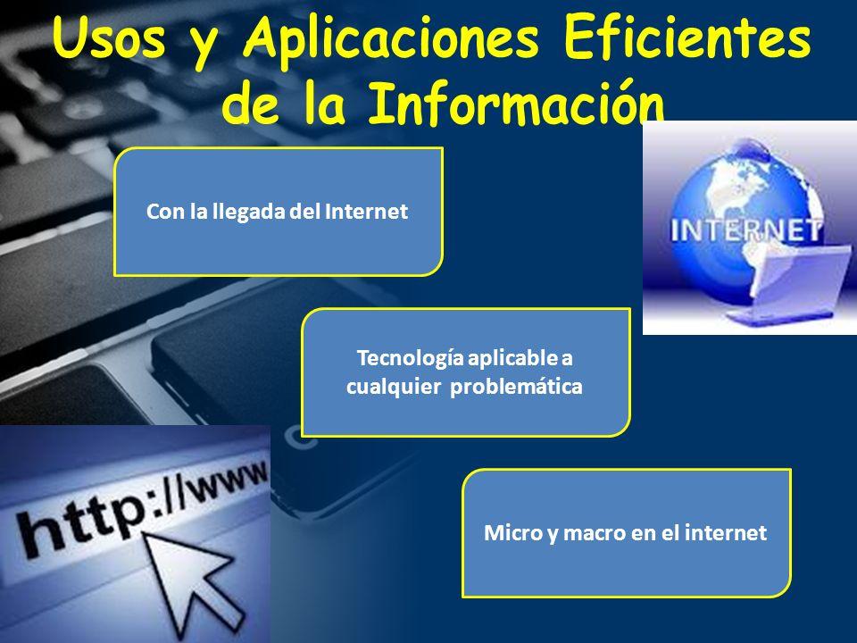 Usos y Aplicaciones Eficientes de la Información