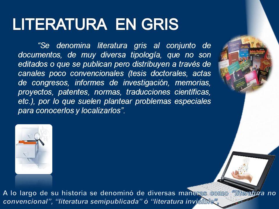 LITERATURA EN GRIS