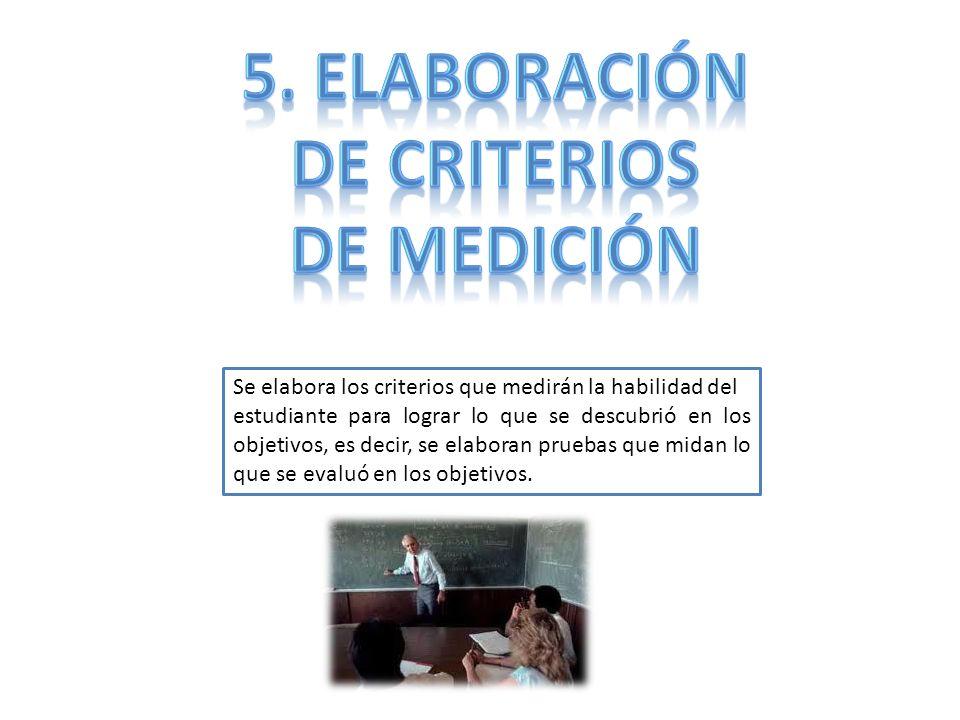 5. Elaboración de criterios de medición