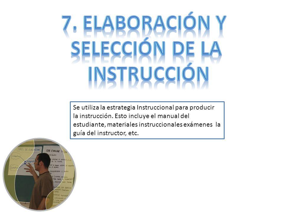 7. Elaboración y Selección de la instrucción
