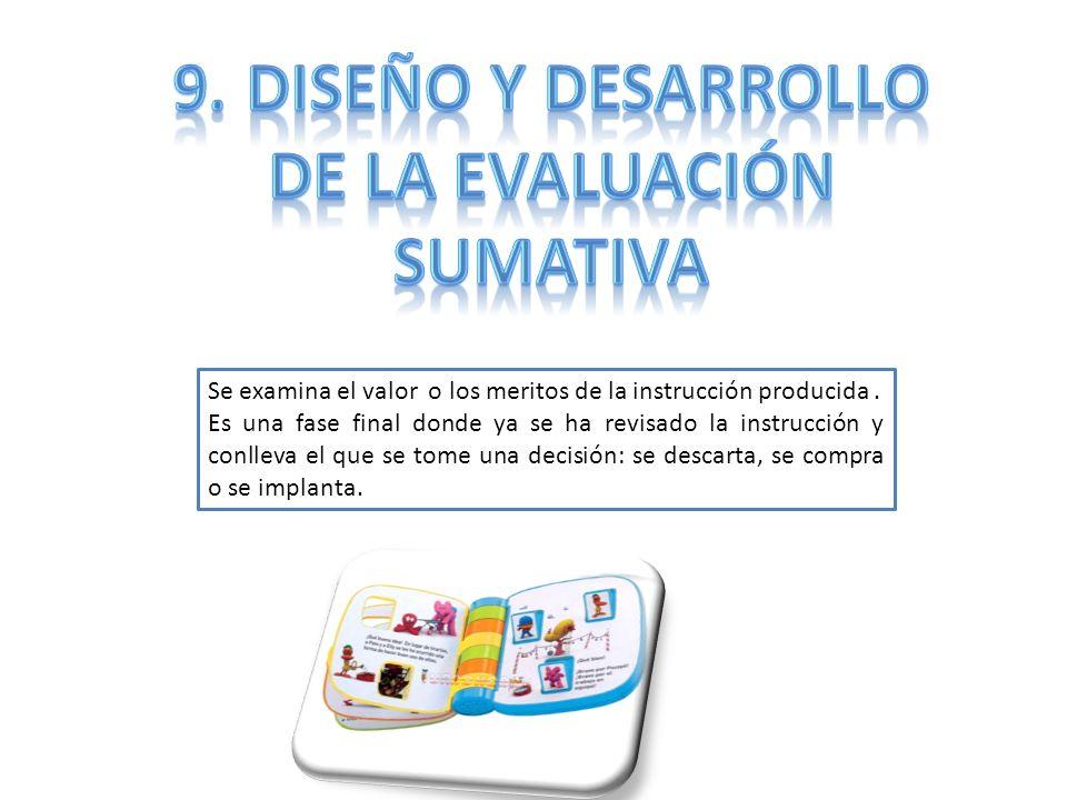 9. Diseño y desarrollo De la evaluación sumativa