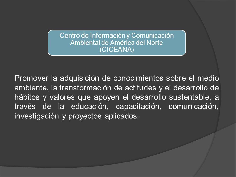 Centro de Información y Comunicación Ambiental de América del Norte (CICEANA)