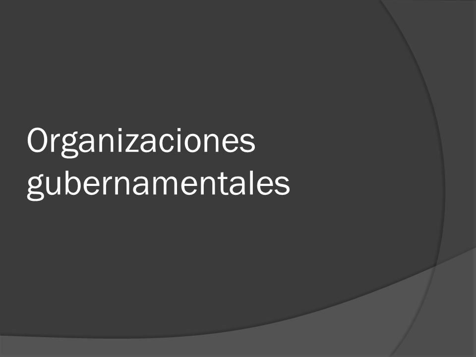 Organizaciones gubernamentales