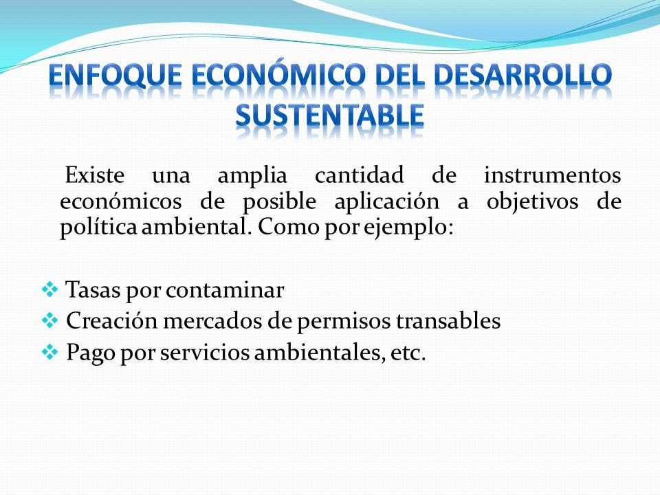 Enfoque Económico del Desarrollo Sustentable