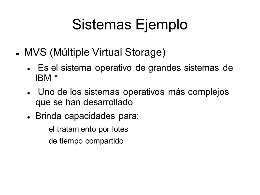 Sistemas Ejemplo MVS (Múltiple Virtual Storage)