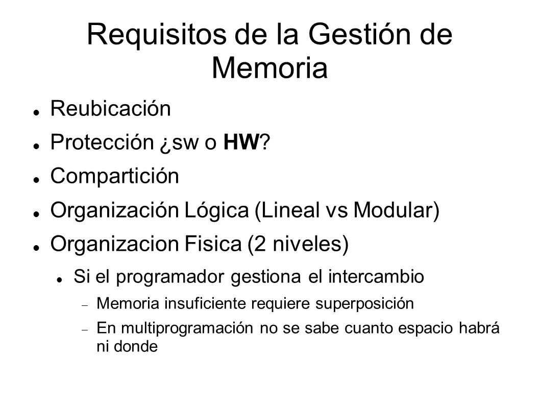 Requisitos de la Gestión de Memoria