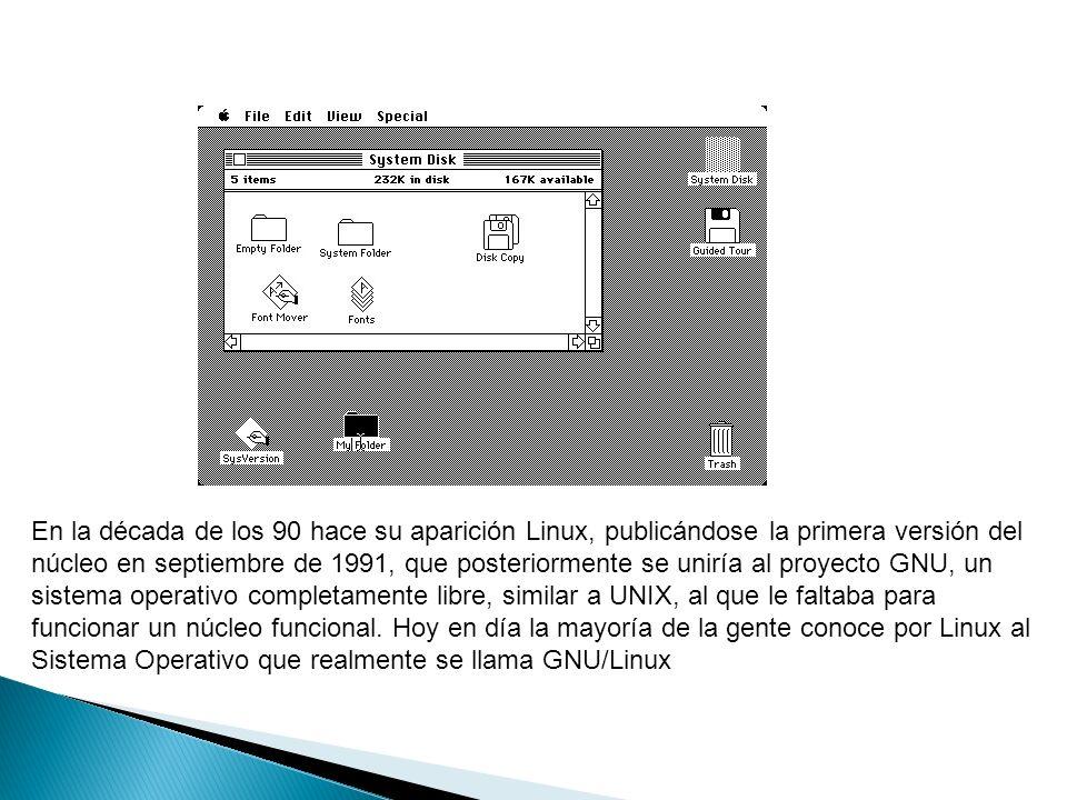 En la década de los 90 hace su aparición Linux, publicándose la primera versión del núcleo en septiembre de 1991, que posteriormente se uniría al proyecto GNU, un sistema operativo completamente libre, similar a UNIX, al que le faltaba para funcionar un núcleo funcional.