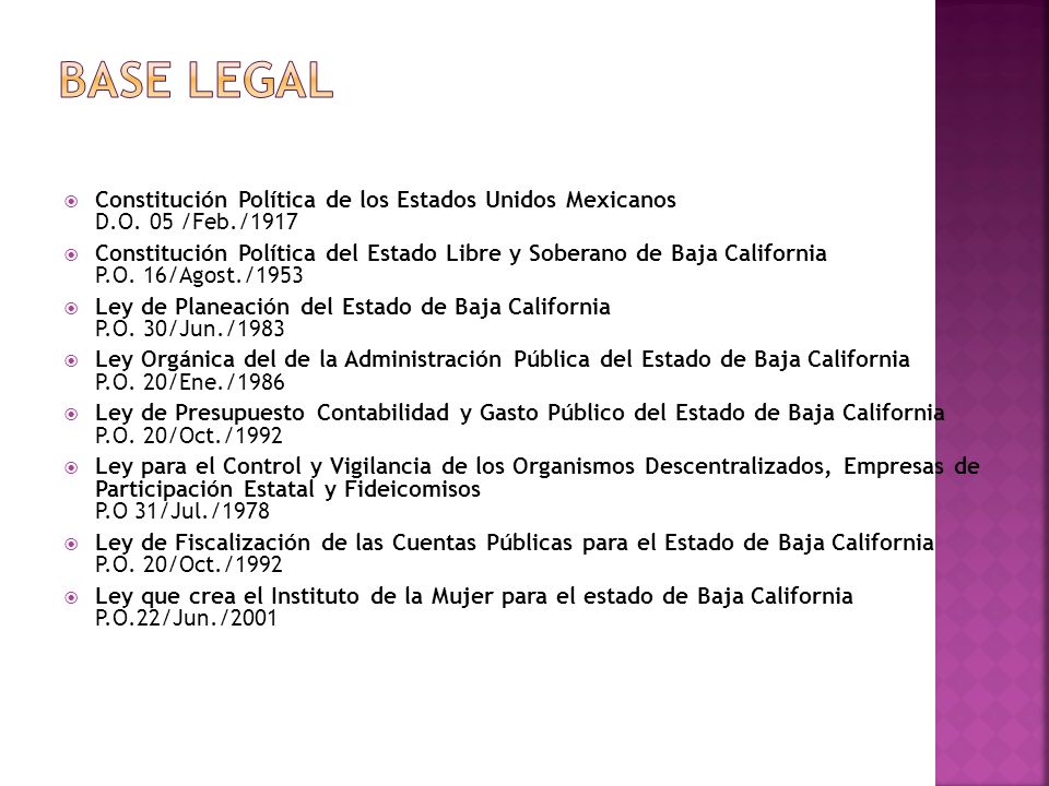 BASE LEGAL Constitución Política de los Estados Unidos Mexicanos D.O. 05 /Feb./1917.
