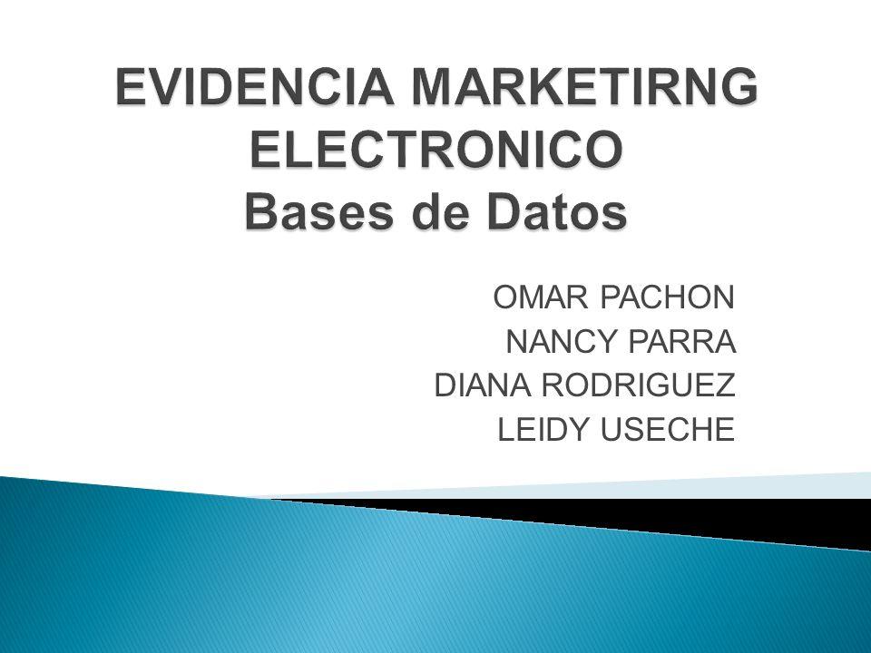 EVIDENCIA MARKETIRNG ELECTRONICO Bases de Datos