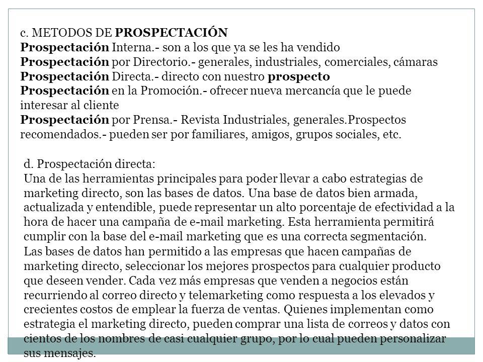 c. METODOS DE PROSPECTACIÓN