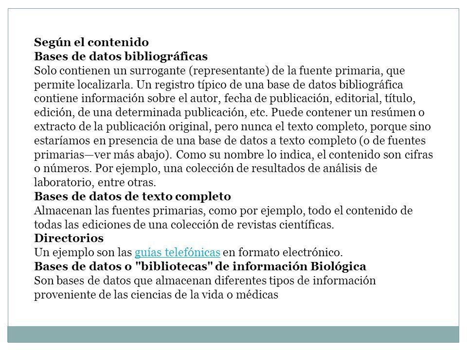 Según el contenido Bases de datos bibliográficas.