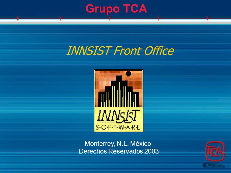 Grupo TCA INNSIST Front Office Monterrey, N.L. México