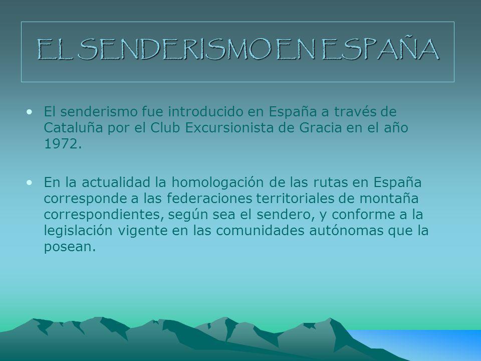 EL SENDERISMO EN ESPAÑA
